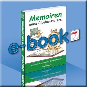 Memoiren eines Glaubenssatzes eBook
